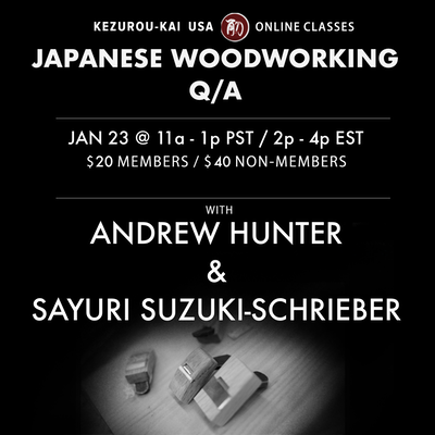 Japanese Woodworking Q/A - January 23, 2021
