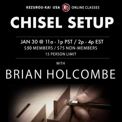 Japanese Chisel Setup - January 30, 2021