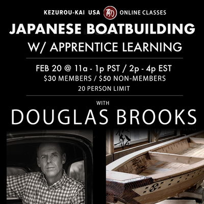 Japanese Boat Building (w/apprentice learning) February 20, 2021
