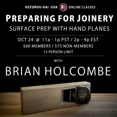Preparing for Joinery: Surface Prep with Hand Planes - October 24, 2020