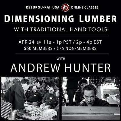 Dimension Lumber by Hand - Andrew Hunter - April 24, 2021
