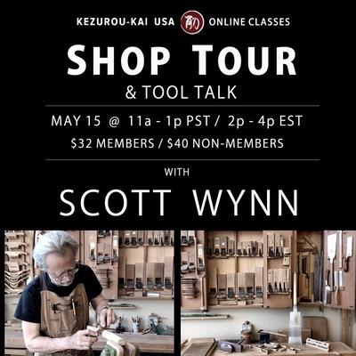 SHOP TOUR and Tool Talk - Scott Wynn - May 15, 2021